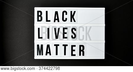Black Lives Matter Text On A Black Background. Freedom Of Speech Vintage Retro Quote Board. Protest