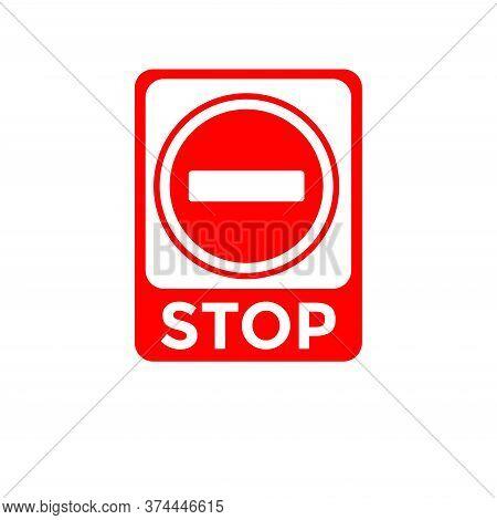 Vector Stop Sign Icon.stop Traffic Symbol. Traffic Regulatory Warning Stop Symbol.