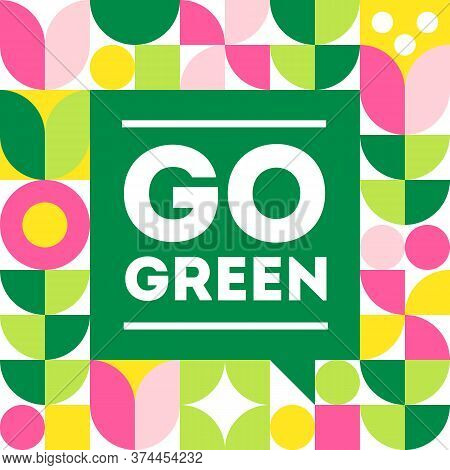 Go Green. Vector Illustration Of Ecology, Planet Protection, Ecosystem Conservation. Poster Template