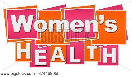Womens Health Text Written Over Pink Orange Background.