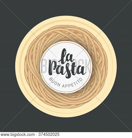 Italian Pasta On A Round Plate In Retro Style On A Black Background. Vector Banner Or Menu For An It