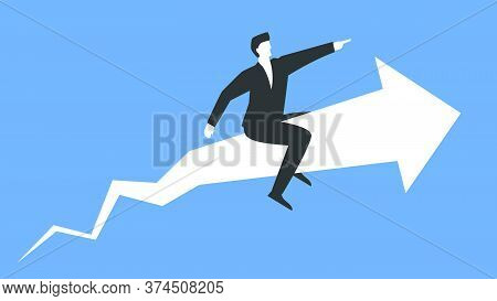 Vector Illustration Of A Successful Businessman Sitting On Top Of Big Arrow And Moving Forward Repre