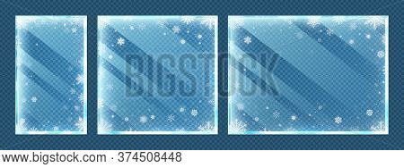 Frozen Glass Frames With Snowflakes. Winter Window Border Set With Snow Frost And Ice Effect Isolate