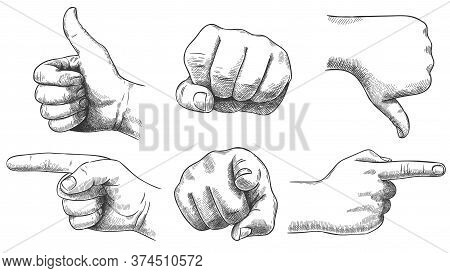 Engraved Hands Gesture. Hand Drawn Like And Dislike, Sketch Punch And Pointing Finger. Vintage Hand