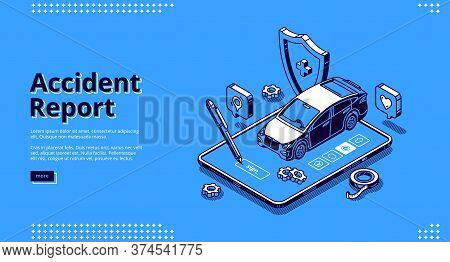 Accident Report Banner. Online Service For Registration Car Crush And Damage. Vector Landing Page Of