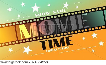 Movie Time Background With Film Strip And Stars