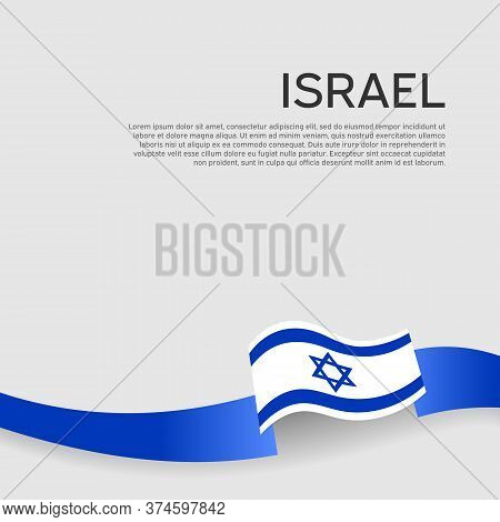 Israel Flag Background. Color Wavy Ribbons Of The Flag Of Israel On A White Background. National Pos