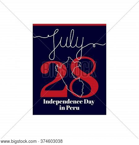 Calendar Sheet, Vector Illustration On The Theme Of Independence Day In Peru On July 28. Decorated W