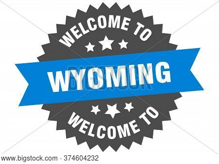 Wyoming Sign. Welcome To Wyoming Blue Sticker