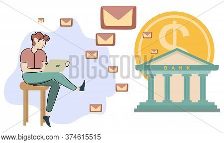 Man With Laptop Communicates With Bank Online. Credit Project. Vector Illustration. Coin And Banknot