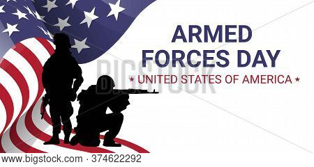 Armed Forces Day  Poster Design With Soldiers Silhouettes And American Flag. Usa Patriotic Illustrat