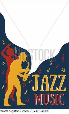 Poster Templates For Jazz Music Festival,concert With Silhouette Of Jazz Musicians And African Girl