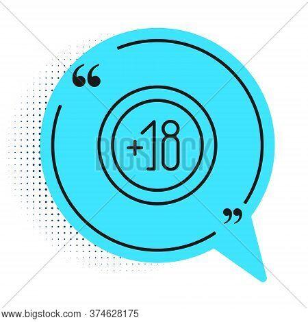Black Line Alcohol 18 Plus Icon Isolated On White Background. Prohibiting Alcohol Beverages. Blue Sp
