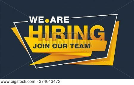 We Are Hiring - Join Our Team Creative And Catchy Banner Template - Slogan Inside Angular Frame - Ve