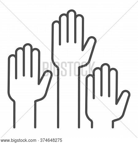 Hands Raised Up Thin Line Icon, Education Concept, Raising Up Hands In Air Sign On White Background,