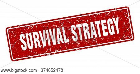 Survival Strategy Stamp. Survival Strategy Vintage Red Label. Sign