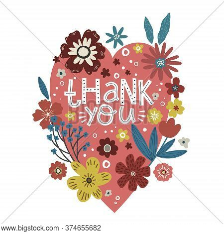 Pink Heart And Colorful Flowers, Lettering The Words Thank You, Vector Doodle Postcard Template
