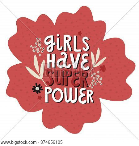 Flowers Bouquet, Lettering Girls Power, Vector Hand Drawing Greeting Card Template