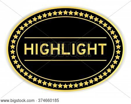 Black And Gold Color Sticker With Word Highlight On Whitebackground