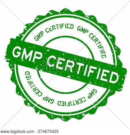 Grunge Green Gmp (abbreviation Of Good Manufacturing Practice) Certified Word Round Rubber Seal Stam