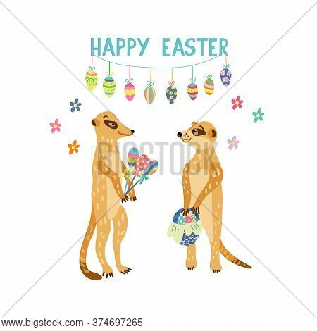 Greeting Card With Adorable Meerkats Holding Easter Gifts Such As Wicker Basket Full Of Colorful Egg