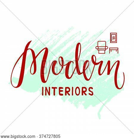 Vector Illustration Of Modern Interiors Design Studio Lettering For Banner, Leaflet, Poster, Logo, A
