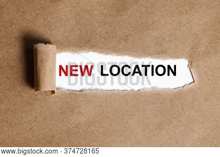 Word Writing Text New Location. Business Concept For Get Located On A New Place And Establishing Hom