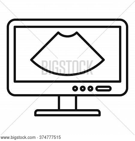 Ultrasound Monitor Icon. Outline Ultrasound Monitor Vector Icon For Web Design Isolated On White Bac