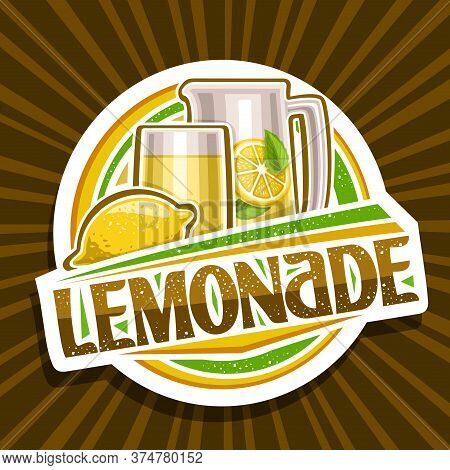 Vector Logo For Lemonade, Decorative Cut Paper Sign With Illustration Of Whole Lemon And Drink In Gl