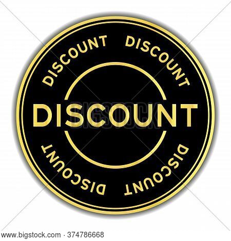Black And Gold Color Sticker With Word Discount On Whitebackground