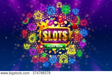Play Now Slots Neon Icons, Casino Slot Sign Machine, Night Vegas. Vector