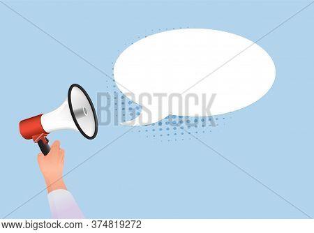 Hand Holds Loudspeaker Speech Banner. Loud Template