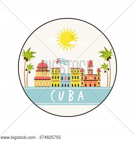 Circle abstract design with landmarks of Cuba. Explore Cuba concept image.