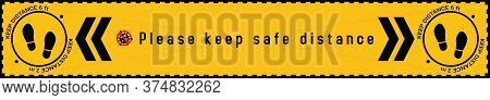 Please Keep Safe Distance Sign To Help Reduce The Spread Of Covid-19 Coronavirus Concept. Respect Ph