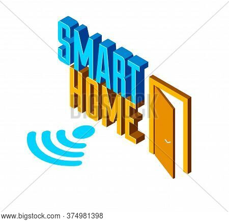 Smart Home Iot Concept Electronics Modern House Vector Isometric Illustration, Smart Security, App D