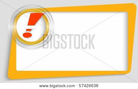 Yellow Abstract Text Frame And Transparent Circle With Exclamation Mak