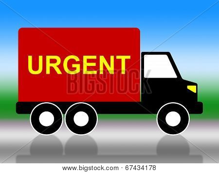 Truck Urgent Shows Critical Freight And Transporting