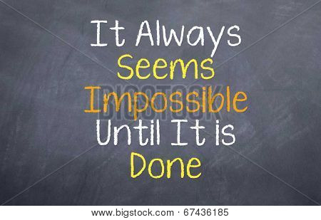 It seems impossible until done