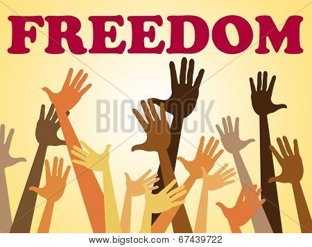 Hands Freedom Means Break Out And Escape