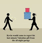 Kevin would come to regret his last minute Valentine gift poster