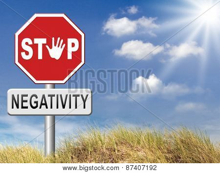 no pessimism stop negativity think positive stop pessimistic thoughts dont think negative but positive and optimistic thinking makes you happy