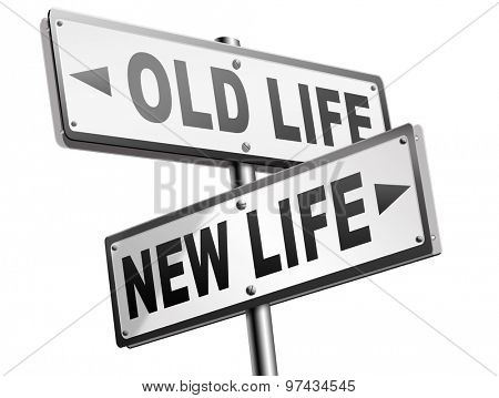 new and old life new beginning or start again last chance for you by remake or makeover  poster