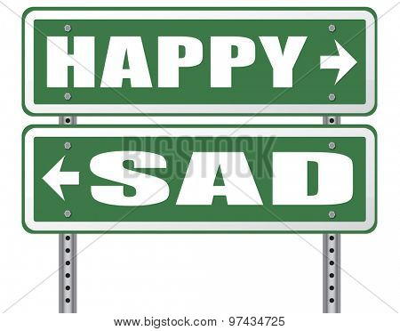 sad or happy joy and happiness against sadness and bad feeling emotions no regrets good vibrations, think positive and optimistic