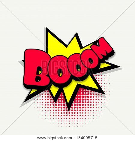 Lettering boom. Comics book balloon. Bubble icon speech phrase. Cartoon font label tag expression. Comic text sound effects. Sounds vector illustration.