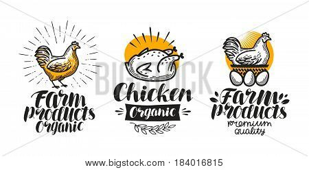 Chicken, hen label set. Poultry farm, egg, meat, broiler, pullet icon or logo. Lettering vector illustration isolated on white background