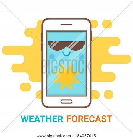 Weather forecast in smartphone. Cartoon happy phone with sun icon and big sunglasses. Mobile app widget online meteorology services concept. Flat modern vector logo. Creative flyer poster template.
