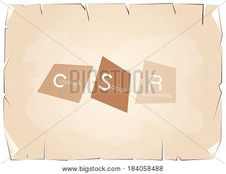 Business Concepts, CSR Abbreviation or Corporate Social Responsibility on Old Antique Vintage Grunge Paper Texture Background.