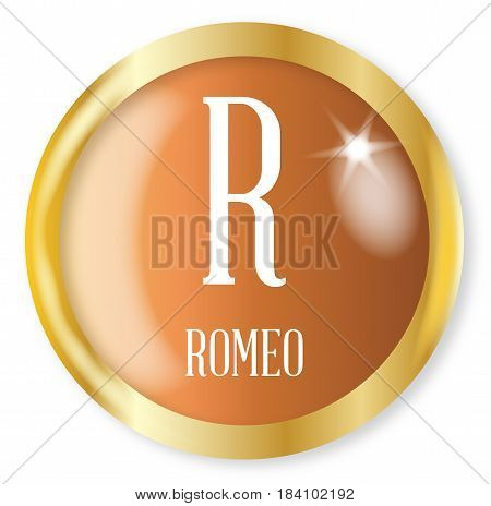R for Romeo button from the NATO phonetic alphabet with a gold metal circular border over a white background