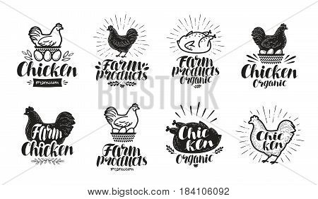 Chicken label set. Food, poultry farm, meat, egg icon or logo. Lettering vector illustration isolated on white background