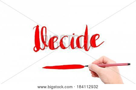 The word of Decide written by hand on a white background